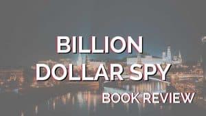 billion-dollar-spy-book-review