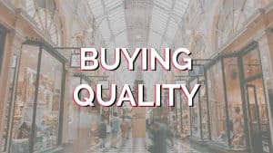 The-one-question-that-makes-sure-you-buy-quality
