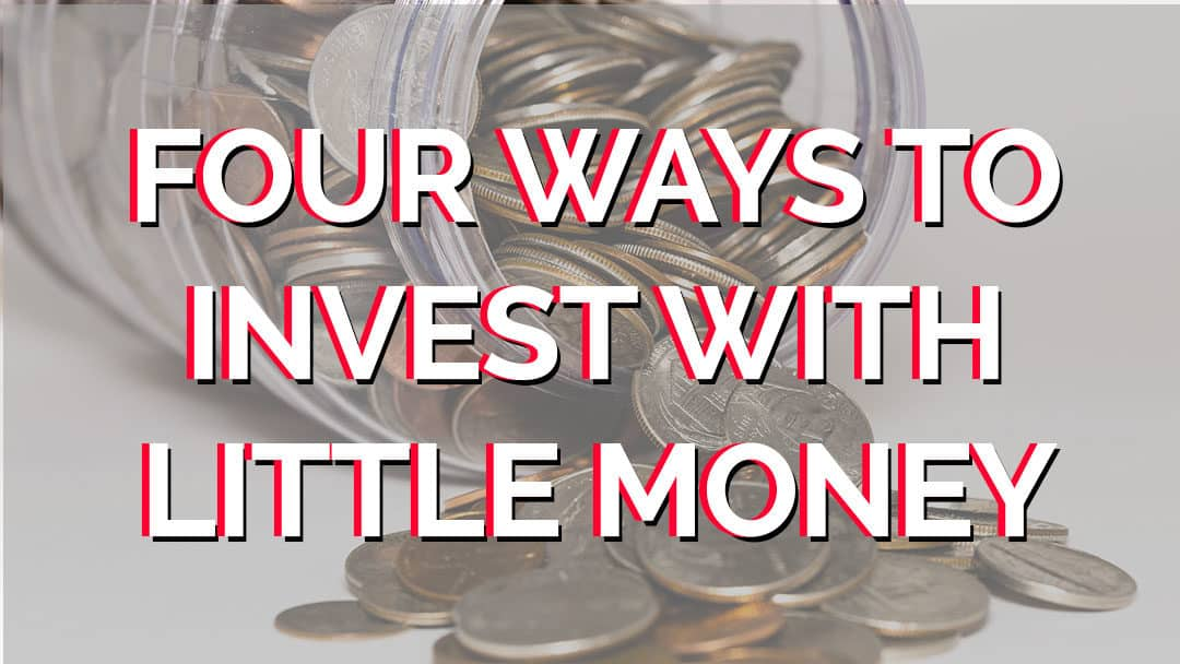 FOUR-WAYS-TO-INVEST-WITH-MONEY