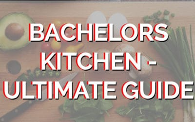 Ultimate Guide to a Bachelors Kitchen