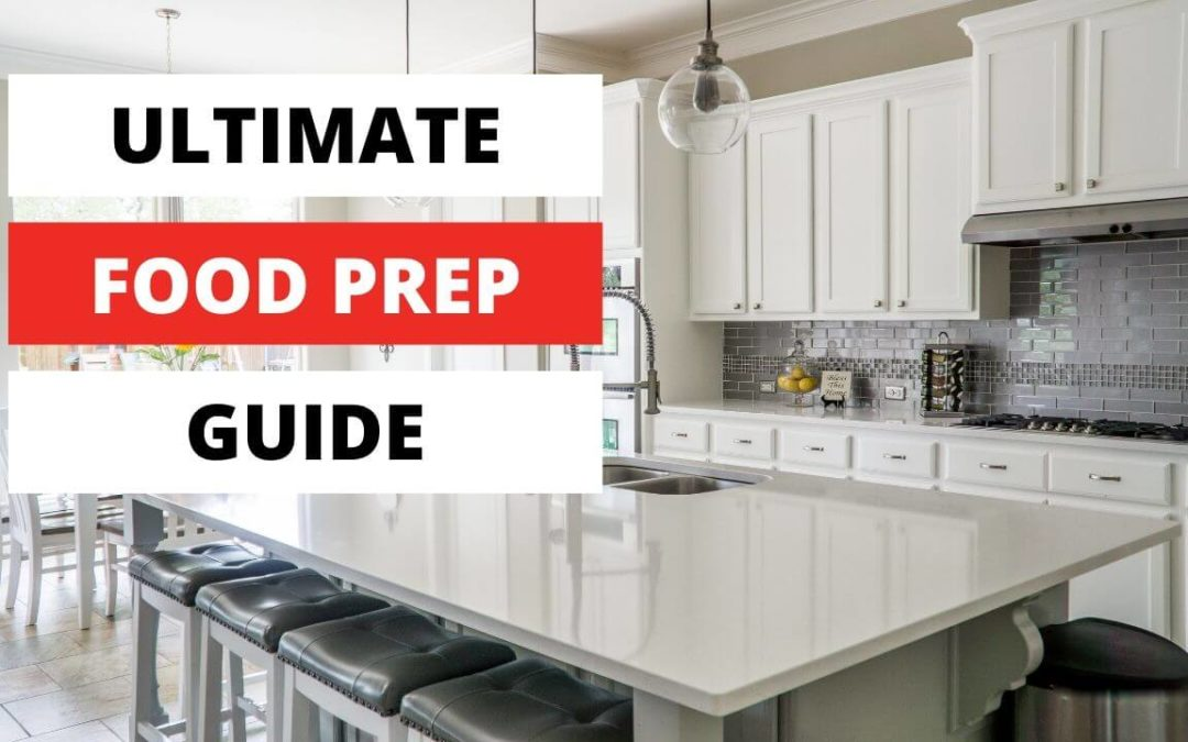 ULTIMATE FOOD PREP GUIDE(1)