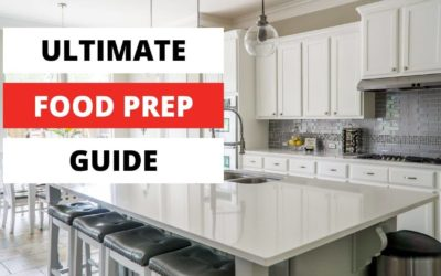 The ultimate guide on how to start food prepping